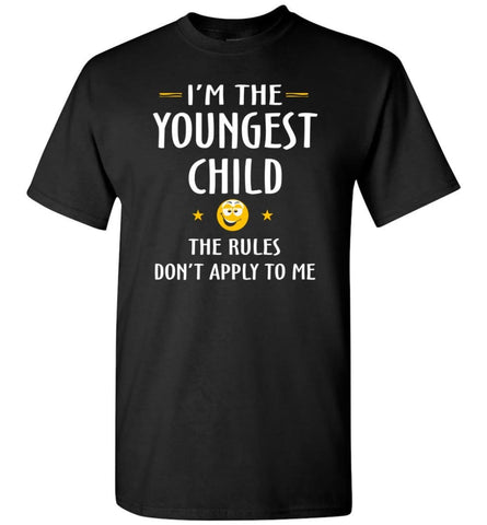 Youngest Child Shirt Funny Gift For Youngest Child - Short Sleeve T-Shirt - Black / S