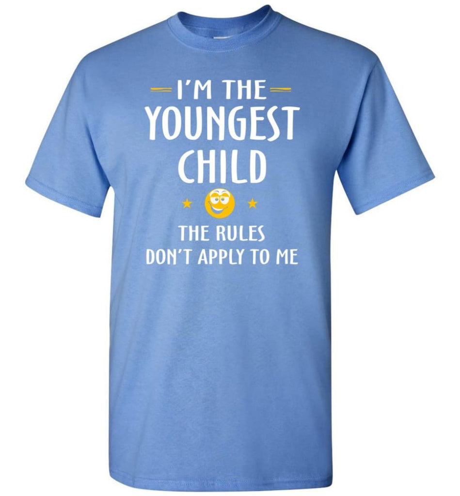 Youngest Child Shirt Funny Gift For Youngest Child T-Shirt - Carolina Blue / S
