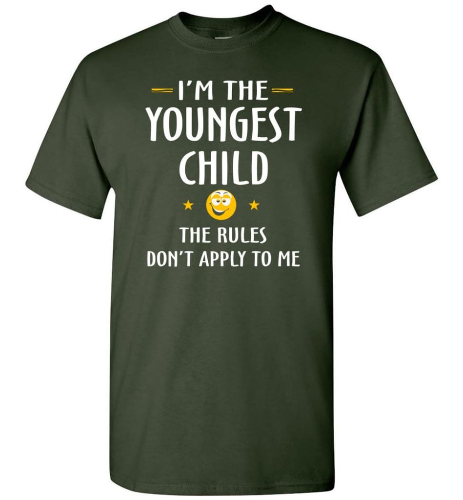 Youngest Child Shirt Funny Gift For Youngest Child T-Shirt - Forest Green / S