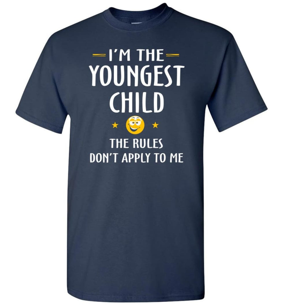 Youngest Child Shirt Funny Gift For Youngest Child T-Shirt - Navy / S