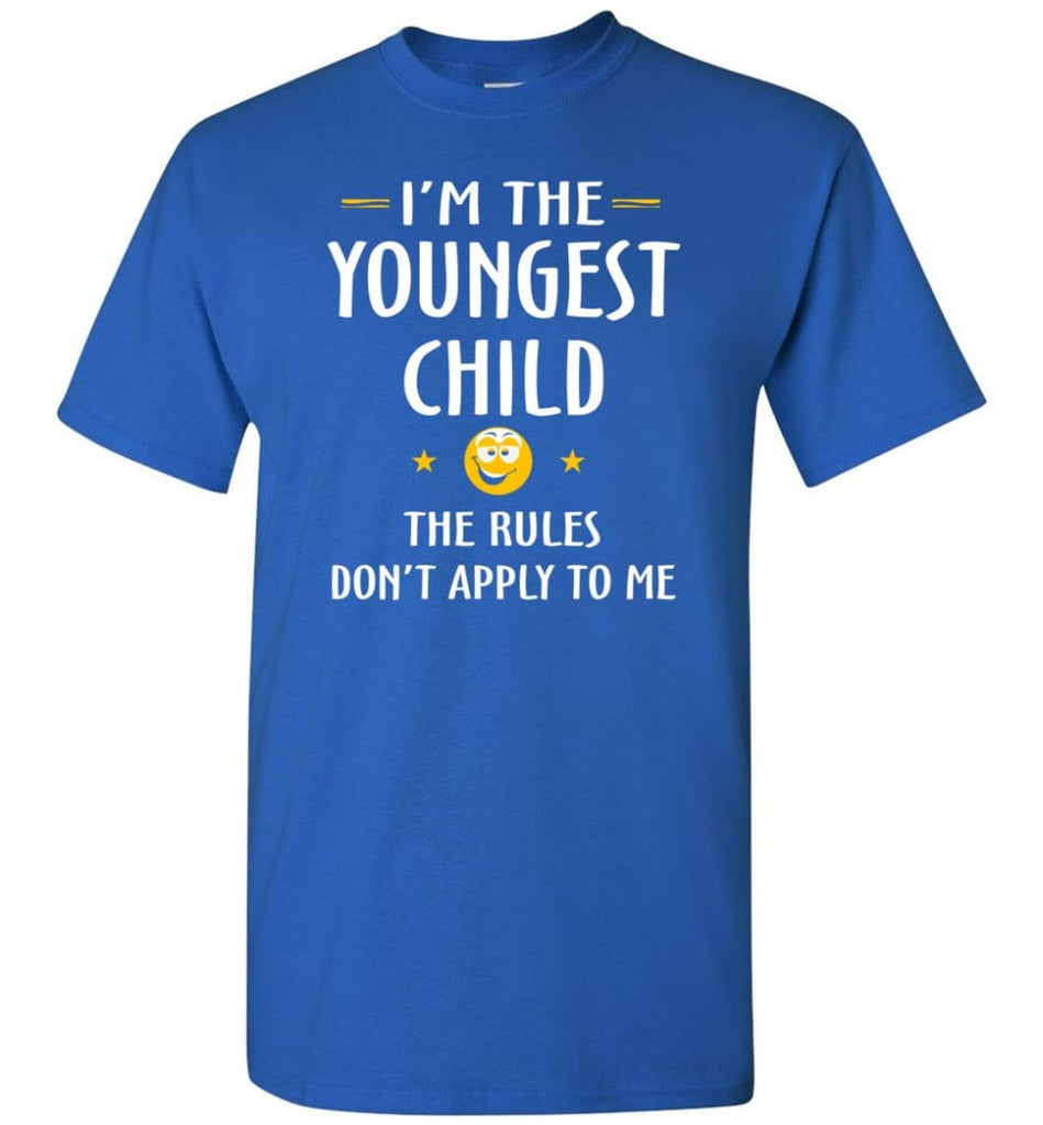Youngest Child Shirt Funny Gift For Youngest Child T-Shirt - Royal / S