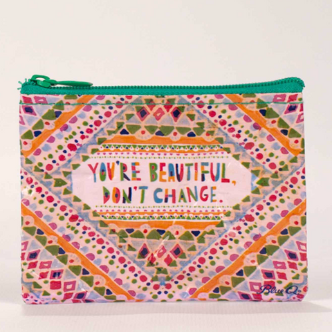 Coin Purse - You're Beautiful Don't Change - MERCURI