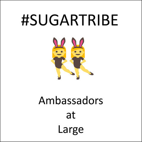 sugartribe ambassador at large