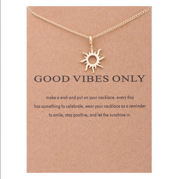 Good Vibes Only, Necklace