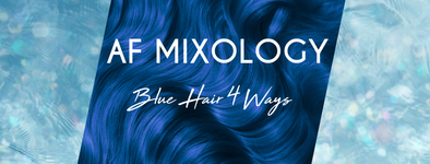 "Blue hair swatch over a sparkly blue background with ""AF Mixology Blue Hair 4 Ways"" written over it"