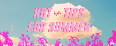 Top 5 Tips | Taking care of your hair in the Summer