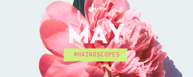 May Hairoscopes