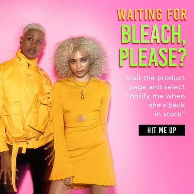 A man & woman both with bleached hair are standing against a pink background next to text in big letters that says 'Waiting for Bleach, Please?'. Under that text is smaller text directing users to visit Arctic Fox's Bleach, Please product page and select