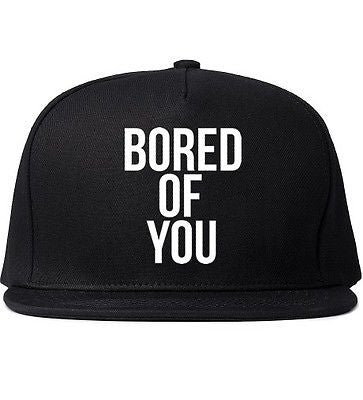 Bored Of You Snapback