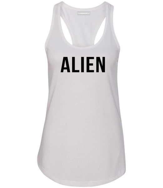 ALIEN bold simple funny Womens Racerback Tank Top White