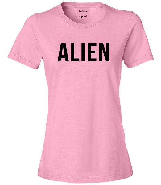 ALIEN bold simple funny Womens Graphic T-Shirt Pink
