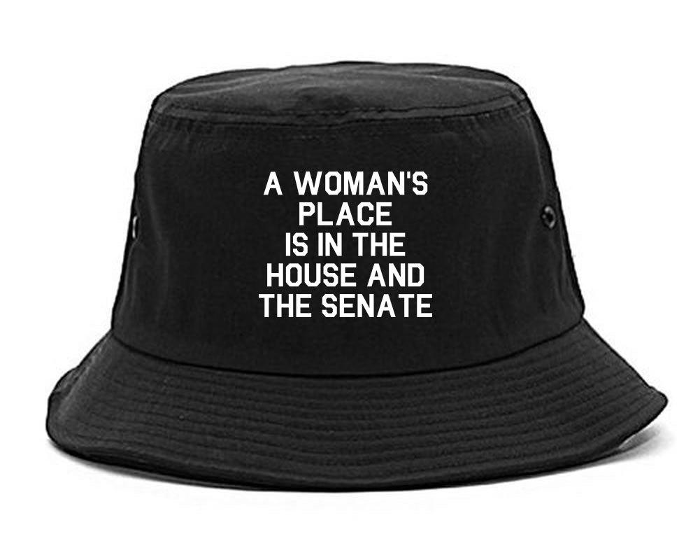 A Womans Place Is In The House And The Senate Black Bucket Hat