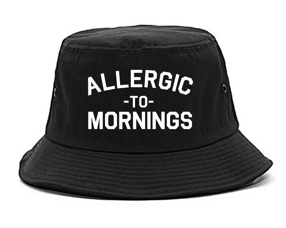 Allergic To Mornings Funny black Bucket Hat