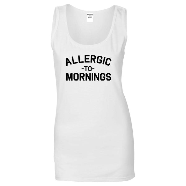 Allergic To Mornings Funny White Womens Tank Top