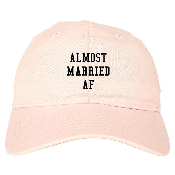 Almost Married AF Engaged pink dad hat