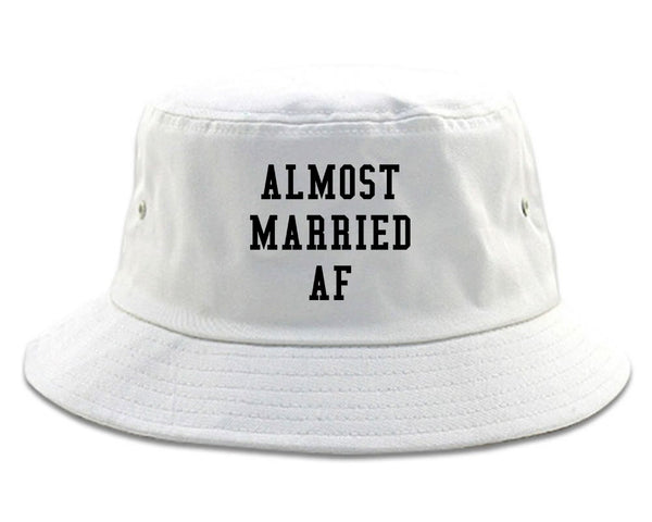 Almost Married AF Engaged white Bucket Hat