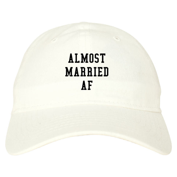 Almost Married AF Engaged white dad hat