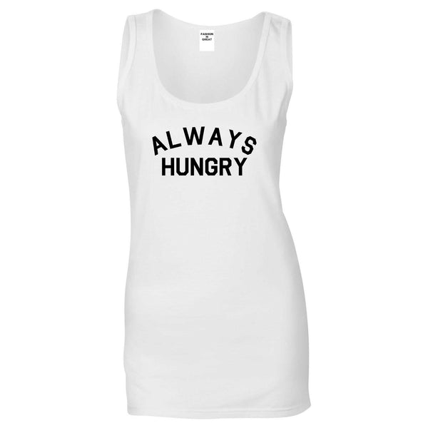 Always Hungry Food White Womens Tank Top