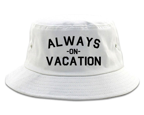 Always On Vacation White Bucket Hat