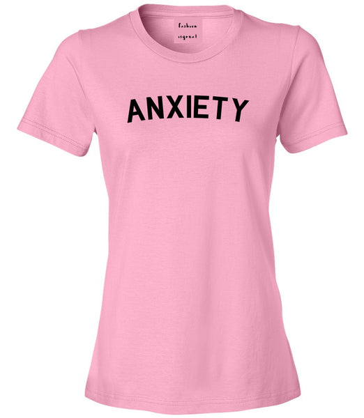 Anxiety Anxious Pink T-Shirt