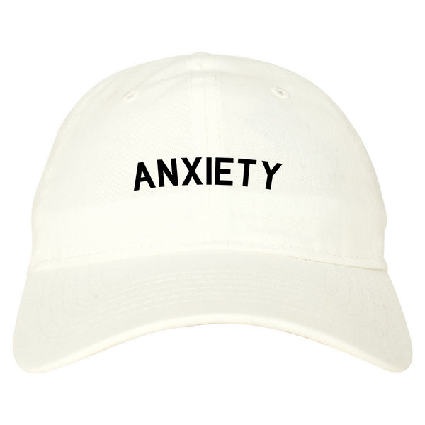 Anxiety Anxious White Dad Hat