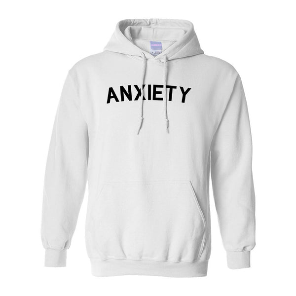 Anxiety Anxious White Pullover Hoodie