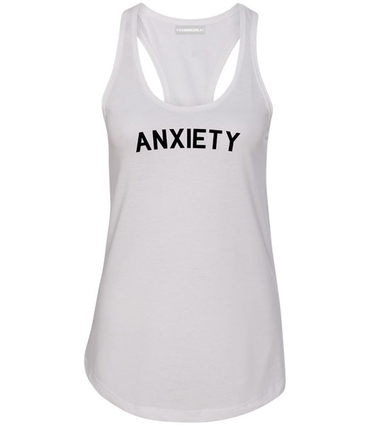 Anxiety Anxious White Racerback Tank Top