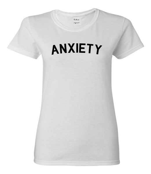 Anxiety Anxious White T-Shirt