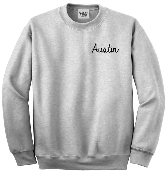Austin Texas Script Chest Grey Womens Crewneck Sweatshirt