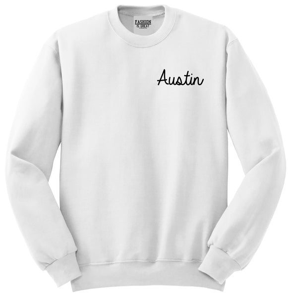 Austin Texas Script Chest White Womens Crewneck Sweatshirt