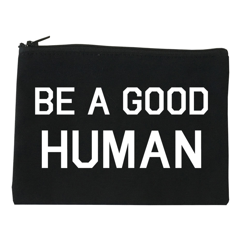 Be A Good Human black Makeup Bag