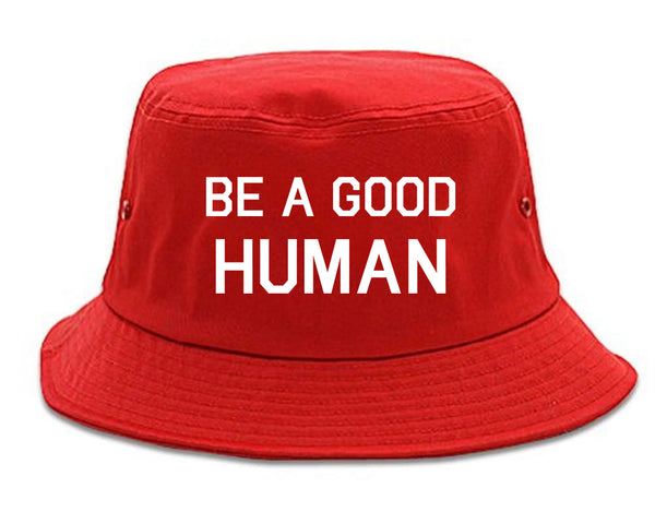 Be A Good Human red Bucket Hat