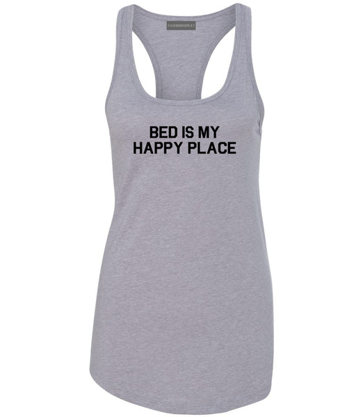 Bed Is My Happy Place Grey Racerback Tank Top