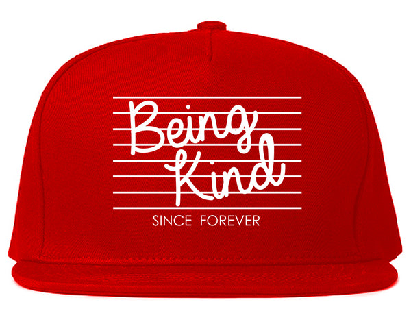 Being Kind Since Forever Snapback Hat Red