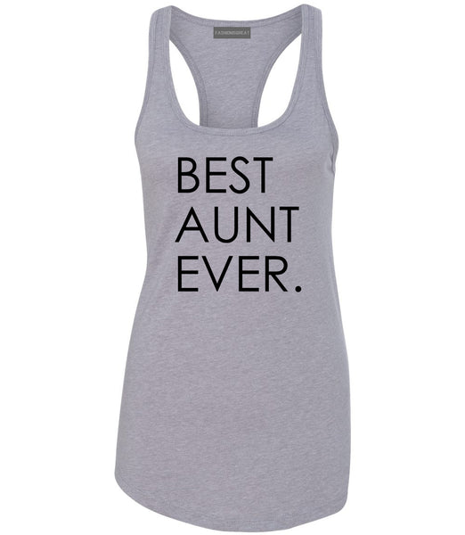 Best Aunt Ever Auntie Gift Grey Womens Racerback Tank Top