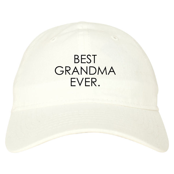 Best Grandma Ever Mom Gift white dad hat