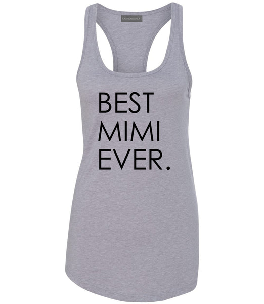 Best Mimi Ever Gift For Grandma Womens Racerback Tank Top Grey