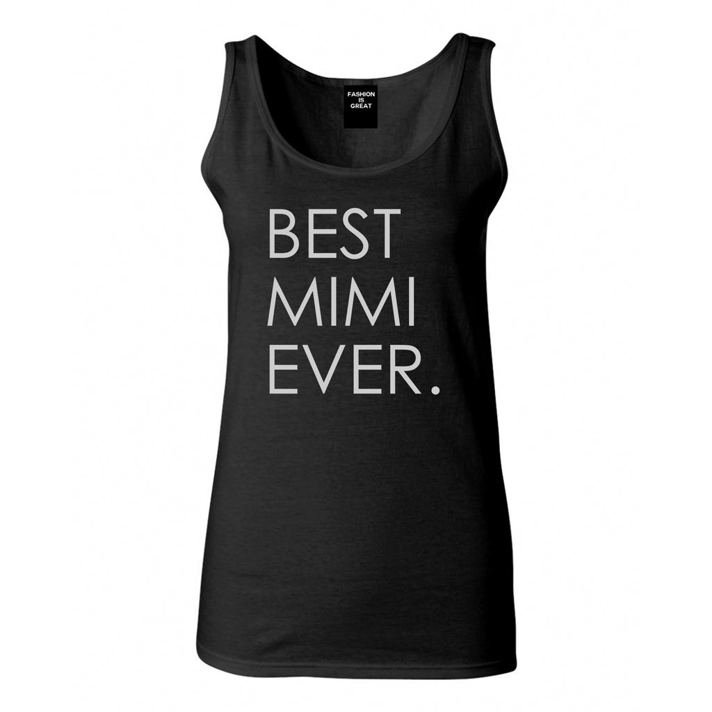 Best Mimi Ever Gift For Grandma Womens Tank Top Shirt Black