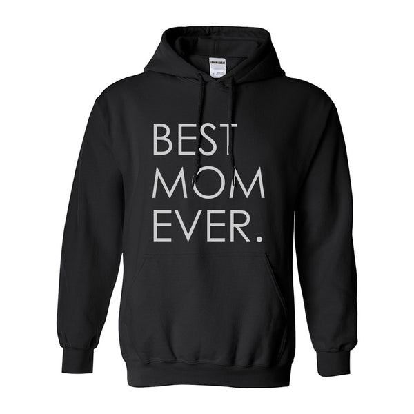 Best Mom Ever Mother Gift Black Womens Pullover Hoodie