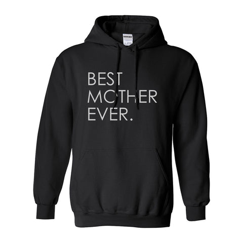 Best Mother Ever Mom Gift Black Womens Pullover Hoodie