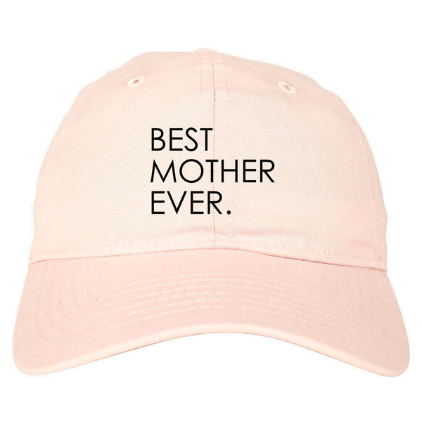 Best Mother Ever Mom Gift pink dad hat