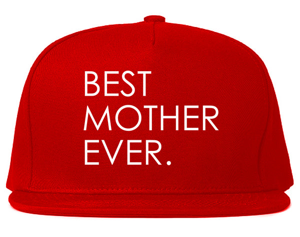 Best Mother Ever Mom Gift Red Snapback Hat