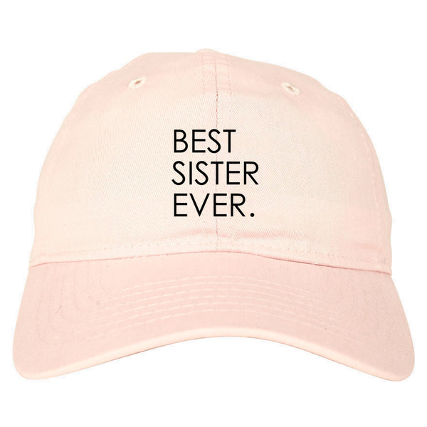 Best Sister Ever Daughter Gift pink dad hat