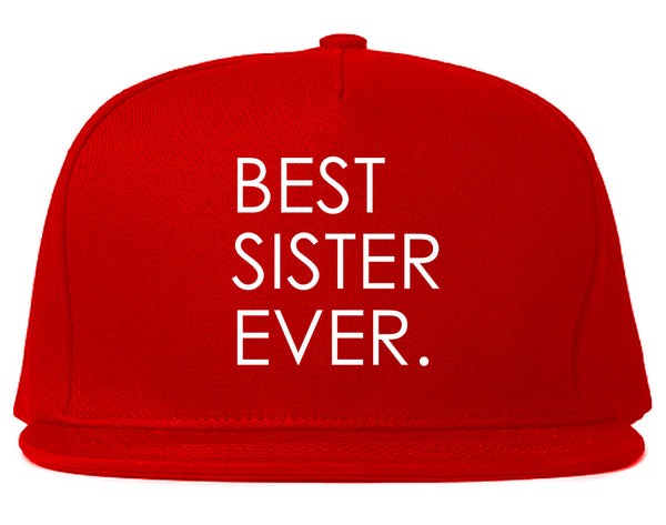 Best Sister Ever Daughter Gift Red Snapback Hat
