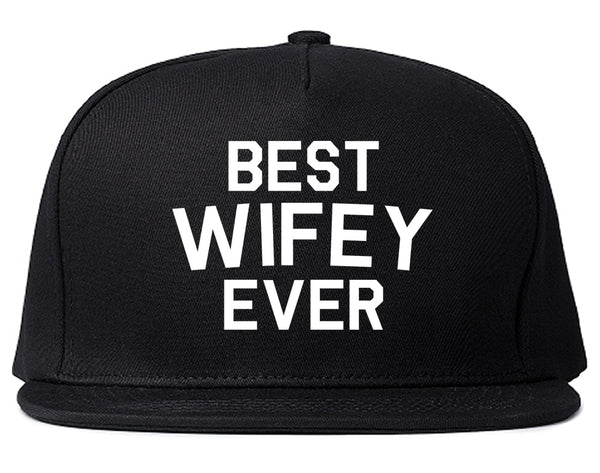 Best Wifey Ever Wife  Snapback Hat Black