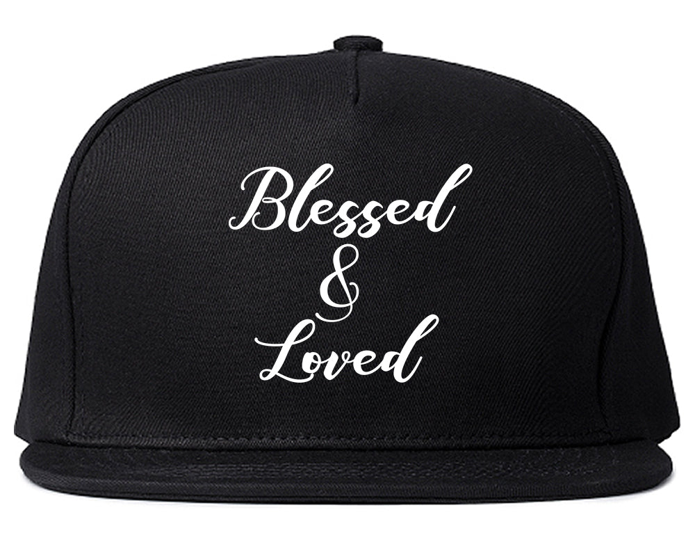 Blessed And Loved Black Snapback Hat
