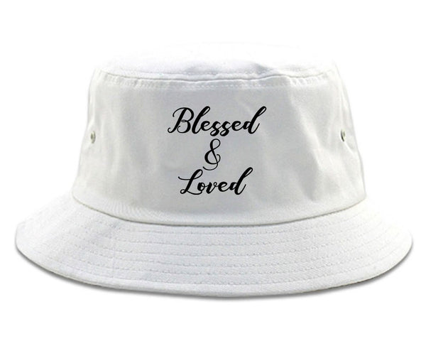 Blessed And Loved White Bucket Hat