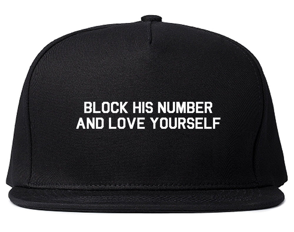 Block Love Yourself Funny Black Snapback Hat
