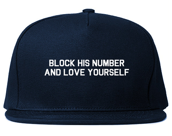 Block Love Yourself Funny Blue Snapback Hat