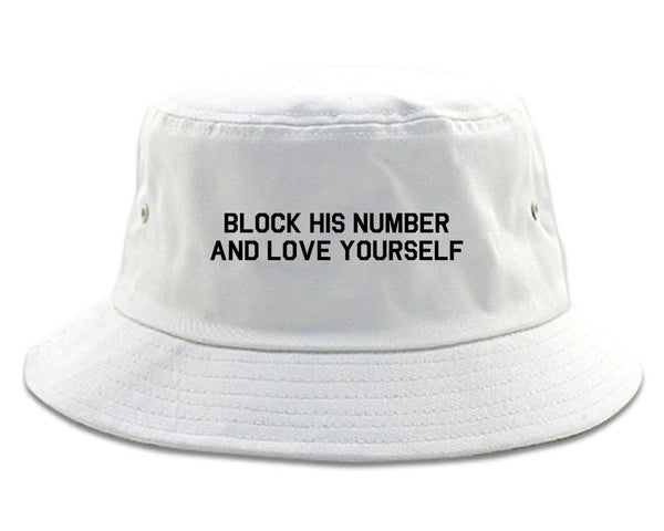 Block Love Yourself Funny white Bucket Hat